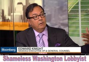 Edward Knight, regulatory abuser, general counsel Nasdaq
