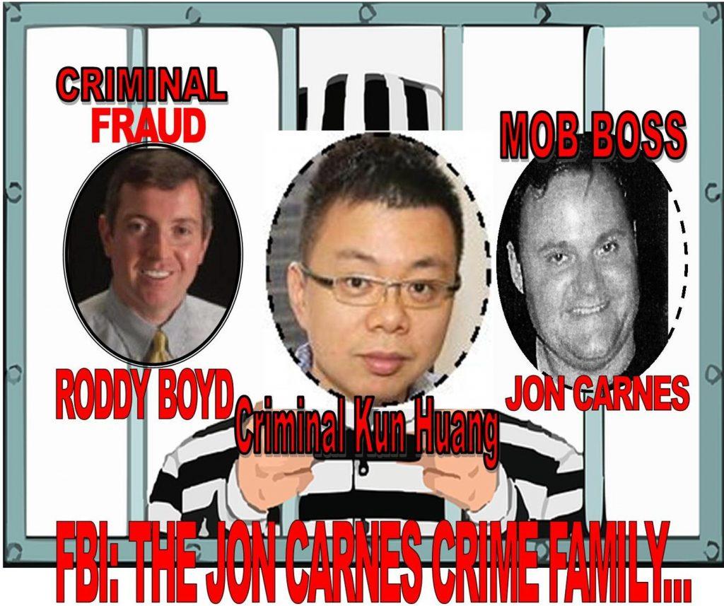 FBI, THE JON CARNES CRIME FAMILY, ARRESTED, PROSECUTED, IMPRISONED