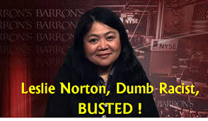 LESLIE NORTON, BARRONS REPORTER, RACIST, BUSTED, DUPED BY JON CARNES CRIME FAMILY