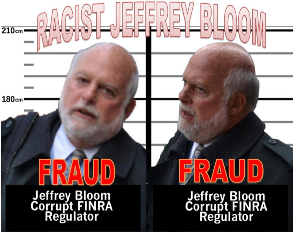 FINRA staffer, racist Jeffrey Bloom