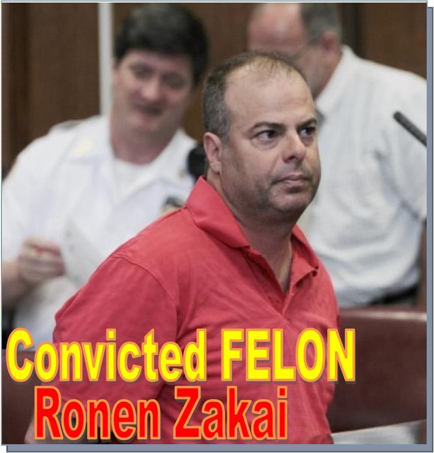 Convicted Criminal Ronen Zakai