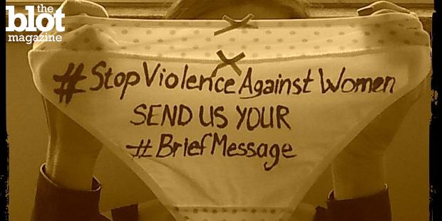 For International Women's Day, artist/activist AleXsandro Palombo asked women to write on their panties to promote #StopViolenceAgainstWomen. (AleXsandro Palombo photo)