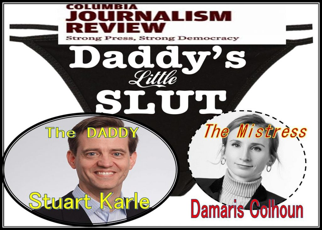 STUART KARLE, COLUBIA School of Journalism, North Base Media, Columbia JOURNALISM REVIEW, Damaris Colhoun, Mary Colhoun, Mike Colhoun, the daily beast