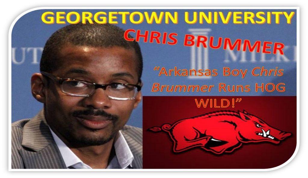GEORGETOWN LAW PROFESSOR CHRIS BRUMMER, ARKANSAS MAN IMPLICATED IN FRAUD, SCANDAL