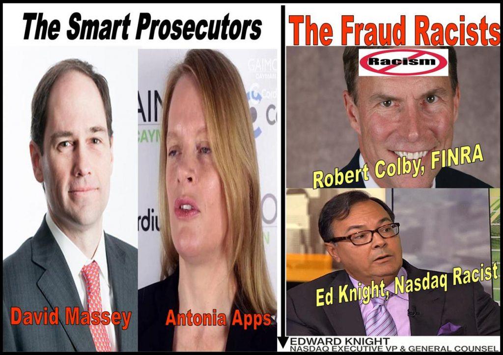 DAVID MASSEY, ANTONIA APPS, PROSECUTORS, ROBERT COLBY, FINRA, ED KNIGHT, NASDAQ IN FRAUD