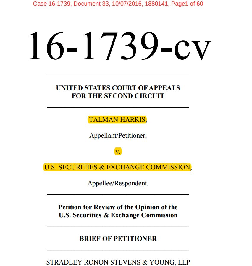 Broker TALMAN HARRIS appeals wrongful FINRA decision, false SEC ruling, reveals Chris Brummer fraud