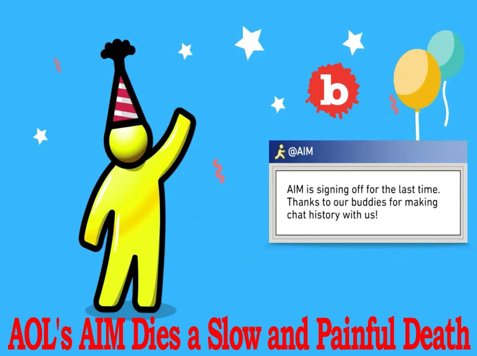 AIM, AOL Instant Messenger, Headed to Digital Guillotine