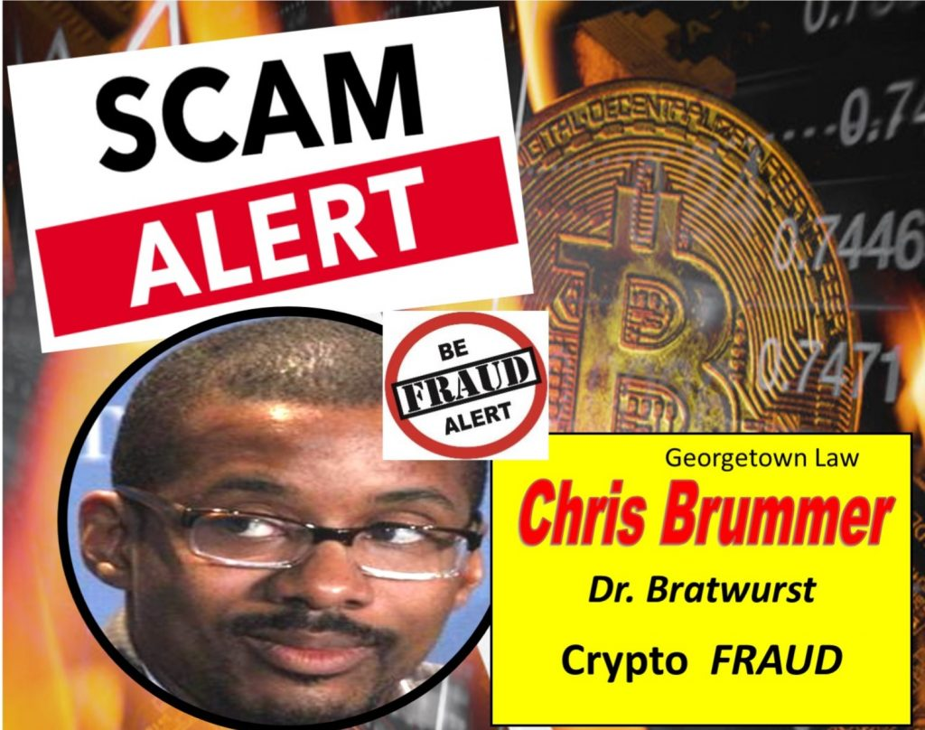Chris Brummer, Georgetown Law Dr. Bratwurst with Degree in Germanic Studies Touts Crypto Scam
