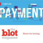 Advantages from Making Use of CafeCoins Payment Process