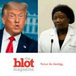 Trump Doctor Believes in Demon Sperm, Alien DNA, Hydroxychloroquine